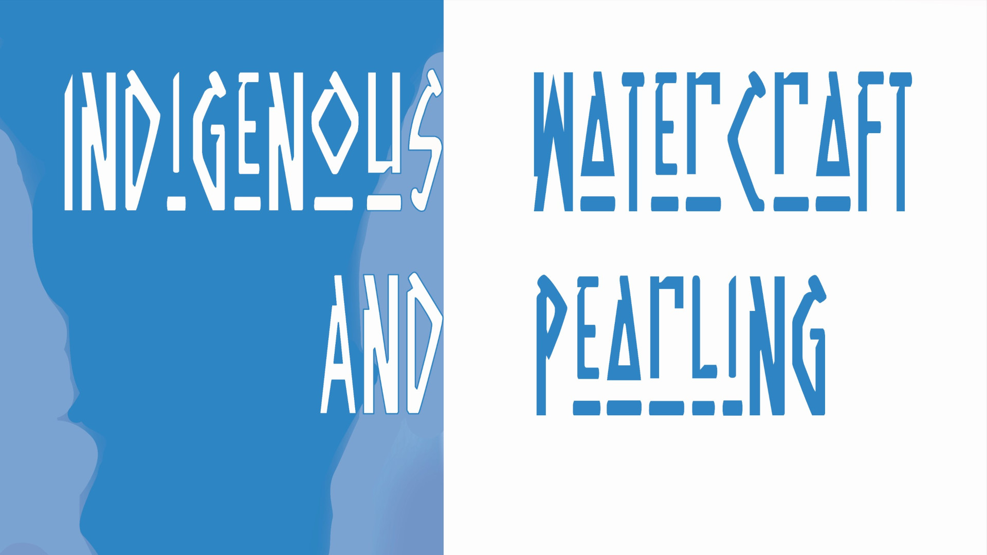 Indigenous Watercraft and Pearling